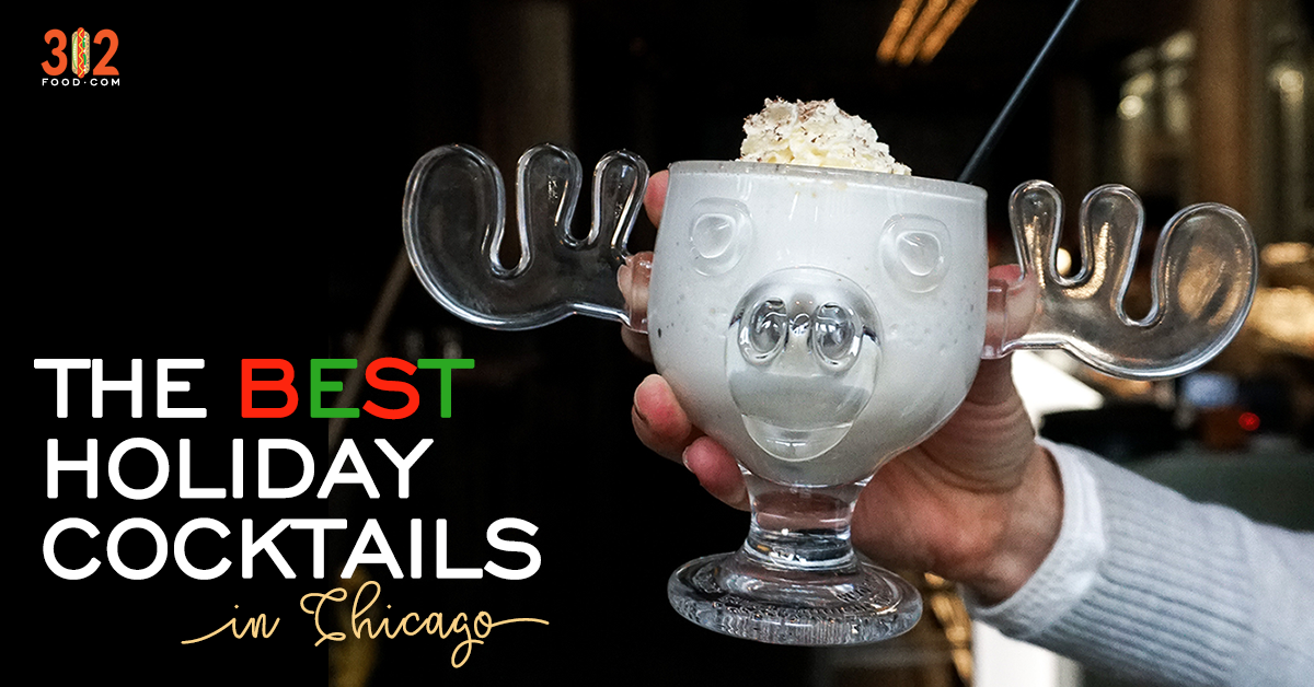 The Best Holiday Cocktails In Chicago By 312food